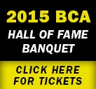 "Support the ""Supporters"" of the BCA Hall of Fame Banquet"