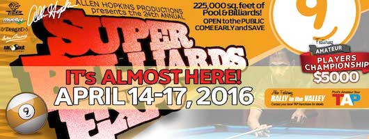 Pool's SUPER BILLIARDS EXPO, April 14-17