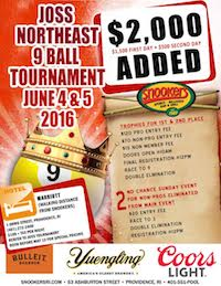 June 4 & 5, Joss NE 9-Ball Tour $2,000 Added