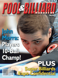 """MAY 2016 P&B ISSUE – """"John Morra, Players 10-Ball Champion. PLUS Super Billiards Expo Coverage"""