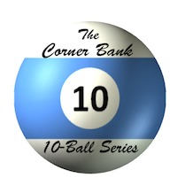 Corner Bank 10-Ball Series CANCELLED