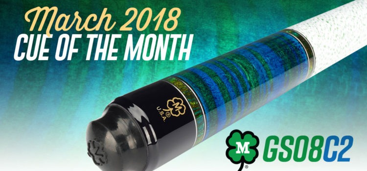 McDermott Cue of the Month Giveaway for March 2018